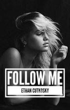 Follow Me || e.c.  by MKat902