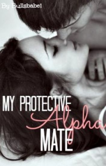 My Protective Alpha Mate
