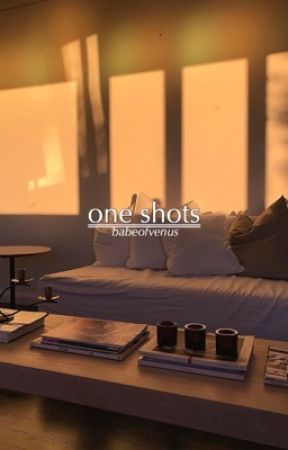 one shots. by ghoulygorl