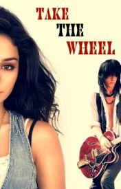 Take The Wheel {Guns N Roses} by LauraReadingXox