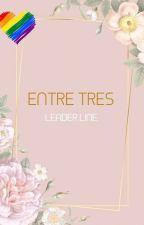 enтre тreѕ [leader lιne] by WeightlessGirl