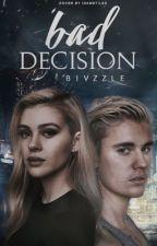 Bad Decision by bivzzle