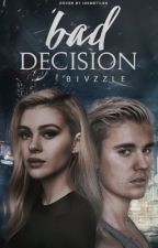 Bad Decision by bivzzle