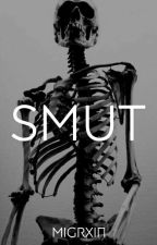 smut by migrxin