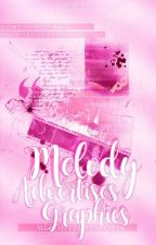 Melody Advertises Graphics by Melodylollipop14