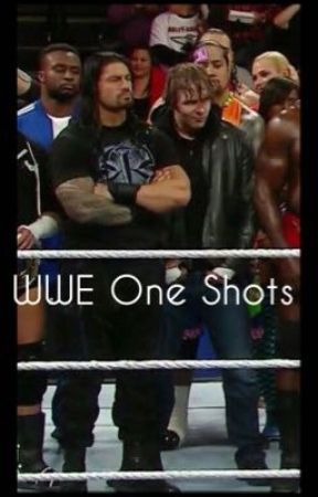 WWE One Shots by Lunatic_Princess_66