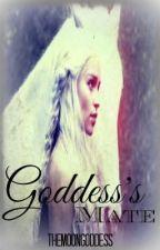 Goddess's Mate by NotScaredToDream