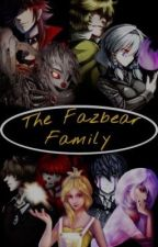 FNAF: The Fazbear Family by 5DarkNights