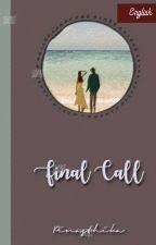 Final Call by ssihobitt