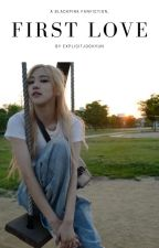 First Love ; Park Chaeyoung (Re-writing) by explicitjoohyun