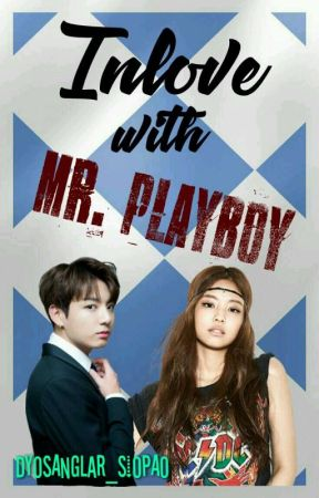 Inlove with Mr. Playboy by DyosangLar_Siopao