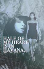 Half of My Heart is in Havana by shprism