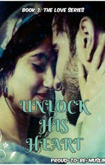 Unlock His Heart.