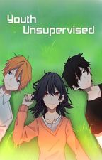 Youth Unsupervised by Aruko-Rukie