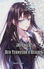 Mi Chica( Ben Tennyson x Tu ) by Rakkuninn
