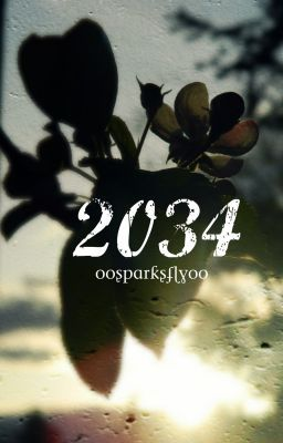 2034: The Last Days