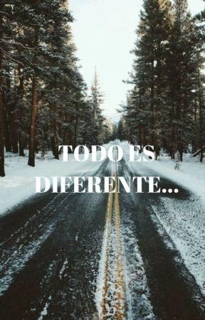 Todo es diferente... by anonimagalleto