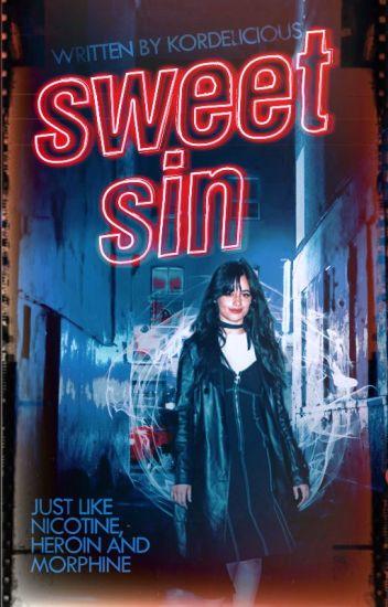 Sweet Sin | camren - kordelicious - Wattpad