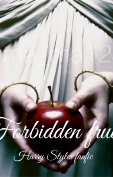 Forbidden fruit Harry Styles by ma_ma123