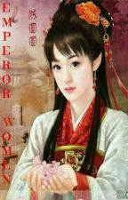EMPEROR WOMAN by nikaihikatsu
