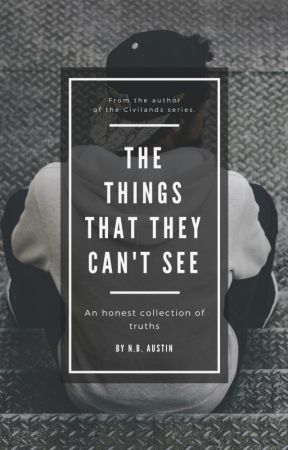 The Things That They Can't See by nbaustinbooks