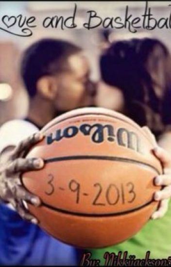 Love and Basketball {Book 1}