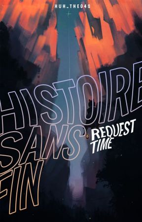 histoire sans fin | trả request by HuH_The04s
