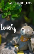 Lonely  by Ant_full0f_LOVE
