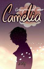 Conceptos del amor: CAMELIA [Mello x Near] [L1] by J-Bfly