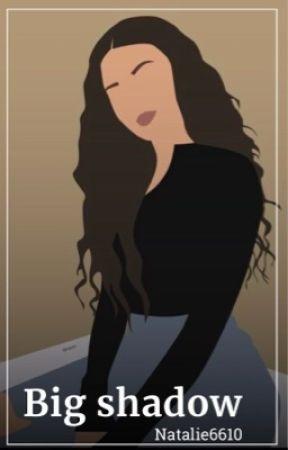Big shadow by Natalie6610