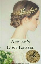 Apollo's Lost Laurel (Percy Jackson Fanfiction And Apollo Love Story) by pompompurin_lover