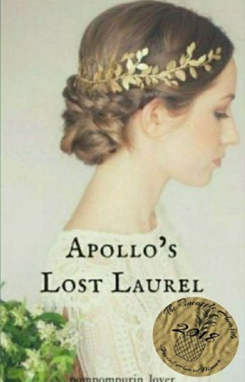 Apollo's Lost Laurel (Percy Jackson Fanfiction And Apollo Love Story