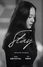 STAY (SELESAI) by Gretadinda