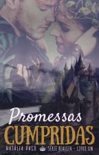 Série Realeza - Livro Um - Promessas Cumpridas by natliavago
