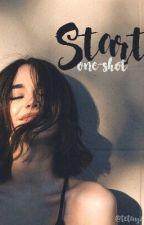 Start (One-Shot) by tetayzxc