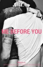 ME BEFORE YOU | LARRY by ladylarrie_