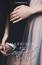 Marriage by Contract • Evelark • by -lawrexnce
