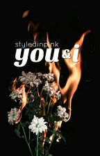 (3) you&i (COMPLETED) by layedinpinked