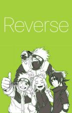Reverse (Sequel to Rewind) by strawhat_pirate