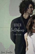 Broken Lullabies (for KING & COUNTRY Fanfiction) by Salist_Dansa