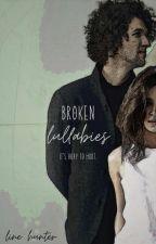 Broken Lullabies (for KING & COUNTRY) by pricelesstrashpanda