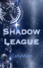 Shadow League by CadyMarin
