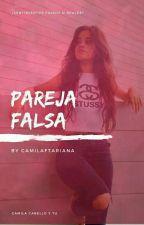 Pareja Falsa (Camila Cabello y Tu) by LaBananaDeCamz