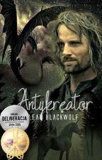 Antykreator by LeahBlackwolf