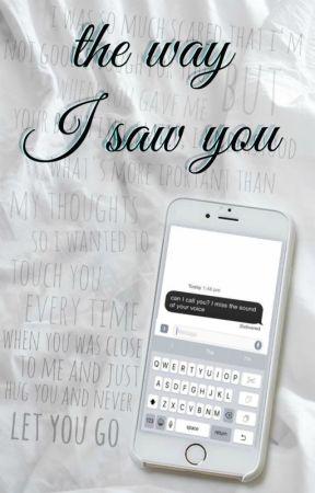The way I saw you by cngmdx