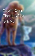 Xuyên Qua Thành Nông Gia Nữ by angerwater