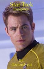 Star Trek Imagines- Requests are open by doctorslycat