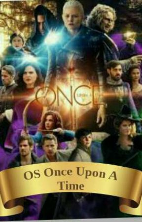 OS Once Upon A Time by -Popeline
