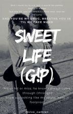 Sweet Life (G!p) Intersexual by I_camren_