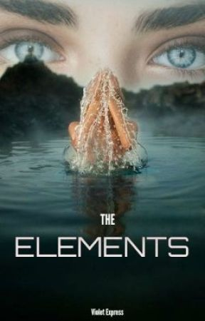 The Elements by i_violet_express_i